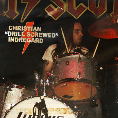 "Christian ""Drill Screwed"" Indregard"